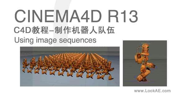 C4D教程-using image sequences制作机器人队伍插图
