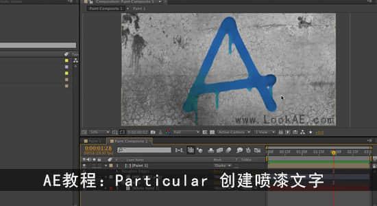 Red Giant QuickTip 第79期AE教程:Particular 创建喷漆文字