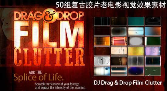 50组复古胶片老电影视觉效果素材 Digital Juice Drag & Drop Film Clutter