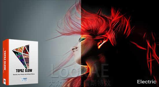 PS插件:光效发光效果滤镜插件 Topaz Glow v2.0.0 for Photoshop