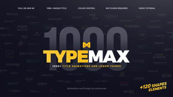 AE模板:1000多种字幕条文字标题排版动画大合集 TypeMax 1000 Titles and Lower Thirds
