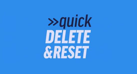 Quick Delete Reset