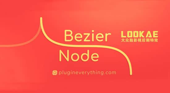 Mac苹果版:AE插件-贝塞尔曲线路径生成器 Bezier Node v1.5 大众脸破解