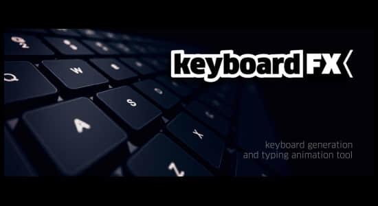 AE脚本:实体键盘界面输入打字动画 AEscripts keyboardFX V1.0