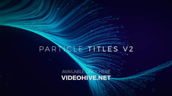 Particle Titles V2