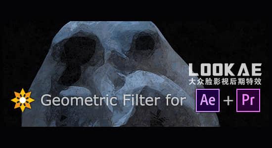 AE/PR插件-抽象几何视觉化效果 Geometric Filte v1.0.2 Win/Mac破解版插图