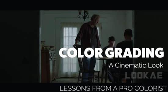 创建电影级色彩视频调色教程 (英文字幕) Skillshare – Color Grading: Creating a Cinematic Grade