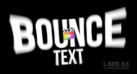 FCPX插件-53个文字标题弹跳进入退出动作预设 Bounce Text Animations