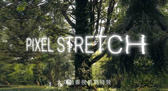 中文汉化AE/PR插件-画面像素拉伸扭曲变形特效 Pixel Stretch v1.0.0 Win破解版插图