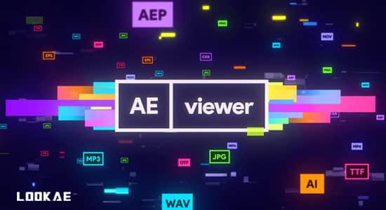AE脚本-超强功能多格式AE资源媒体管理预览应用工具神器 AEViewer v1.7.1 Win/Mac + 使用教程