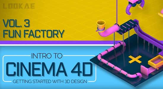 C4D教程-三维趣味卡通场景动画制作 Intro to Cinema 4D Vol. 3 Fun Factory (英文字幕)