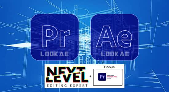 AE/PR教程-视频编辑特效制作大师班进阶学习 Next Level Editing Masterclass