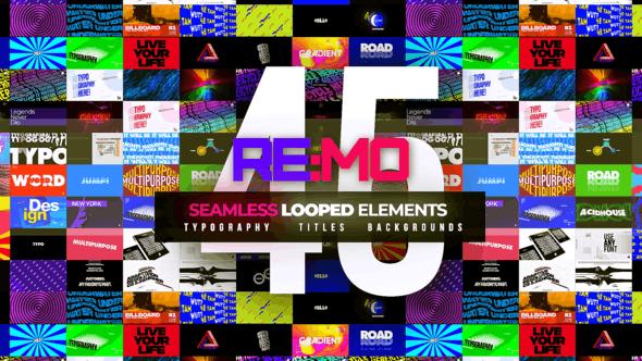 AE模板-45组创意文字标题排版无限循环动画 REMO – Looped Elements