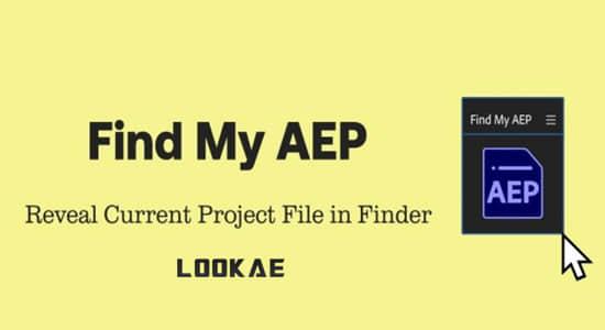 AE脚本-快速查找工程存放位置 Find My AEP v1.1